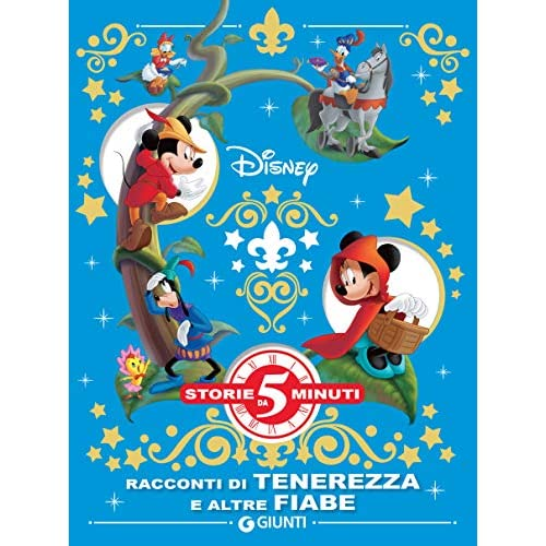 Racconti di tenerezza e altre fiabe Disney (Storie da 5 minuti Vol. 9)