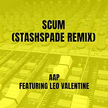 Scum (Stashspade Remix)