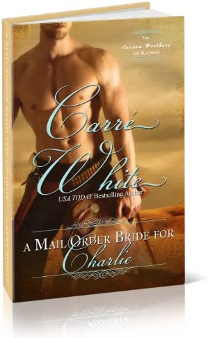 A Mail Order Bride For Charlie The Carson Brothers of Kansas Book 1 product image