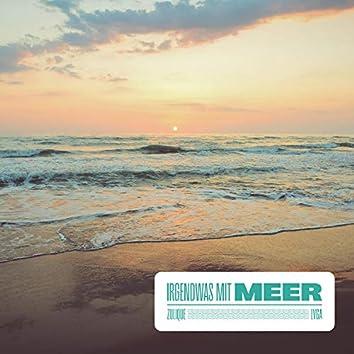 Irgendwas mit Meer (feat. LVGA)