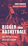 Bigger Than Basketball: The Dayton...