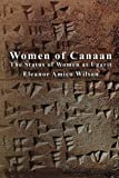 Women of Canaan: The Status of Women at Ugarit