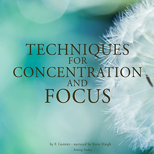 Techniques for concentration and focus audiobook cover art