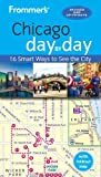 Frommer s Chicago day by day (Day by Day Guides)