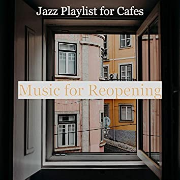 Music for Reopening