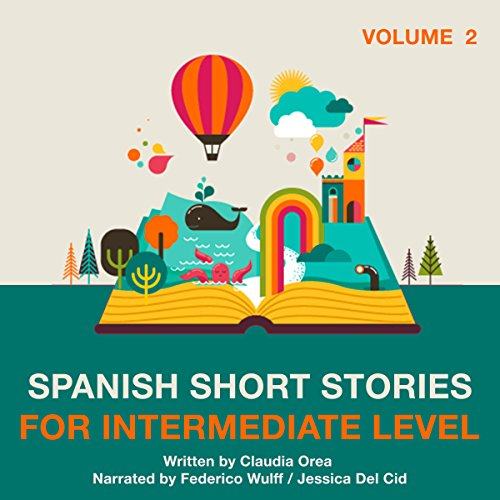 Spanish Short Stories for Intermediate Level: Volume 2 cover art