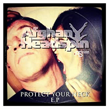 Protect Your Neck EP'
