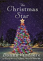 Christmas Books: The Christmas Star by Donna VanLiere. christmas books, christmas novels, christmas literature, christmas fiction, christmas books list, new christmas books, christmas books for adults, christmas books adults, christmas books classics, christmas books chick lit, christmas love books, christmas books romance, christmas books novels, christmas books popular, christmas books to read, christmas books kindle, christmas books on amazon, christmas books gift guide, holiday books, holiday novels, holiday literature, holiday fiction, christmas reading list, christmas authors