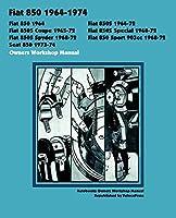 Fiat 850 1964-72 Owners Workshop Manual (Autobooks)