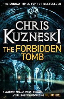 The Forbidden Tomb (The Hunters 2) by [Chris Kuzneski]