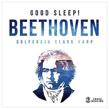 Good Sleep! Beethoven~Solfeggio Glass Harp