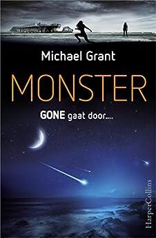 Monster van [Michael Grant, Erica van Rijsewijk]