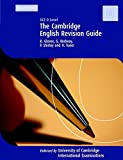 The Cambridge Revision Guide: GCE O Level English (Cambridge International Examinations)
