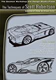 Techniques of Scott Robertson 2: How to Draw Cars