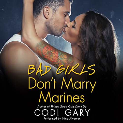 Couverture de Bad Girls Don't Marry Marines