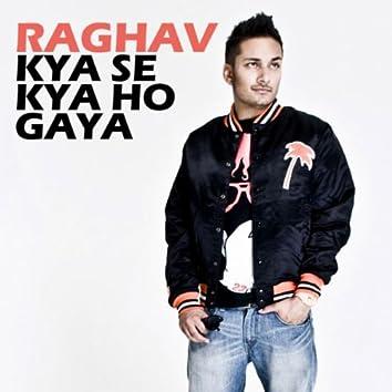 Kya Se Kya Ho Gaya - single
