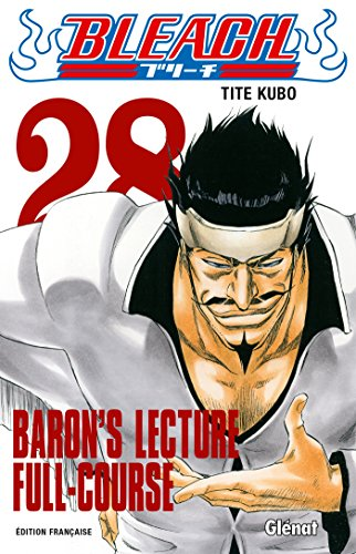 Bleach - Tome 28 : Baron's lecture Full-course