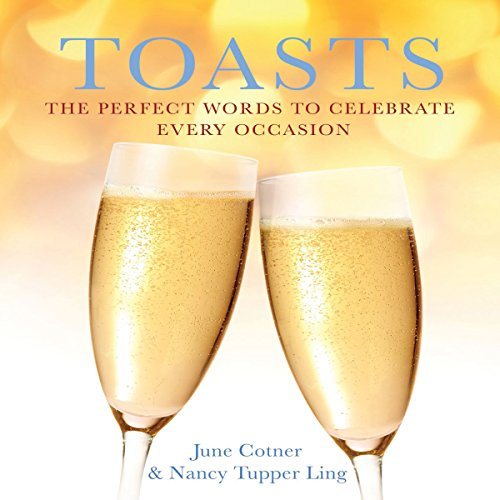 Toasts: The Perfect Words to Celebrate Every Occasion audiobook cover art
