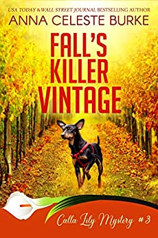 Fall's Killer Vintage Calla Lily Mystery #3 (Calla Lily Mystery Series) by [Anna Celeste Burke, Peggy Hyndman]