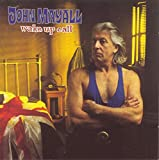 Songtexte von John Mayall - Wake Up Call