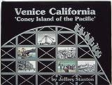 Venice California 'Coney Island of the Pacific'