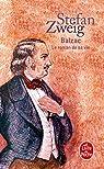 Balzac: Le roman de sa vie par Zweig