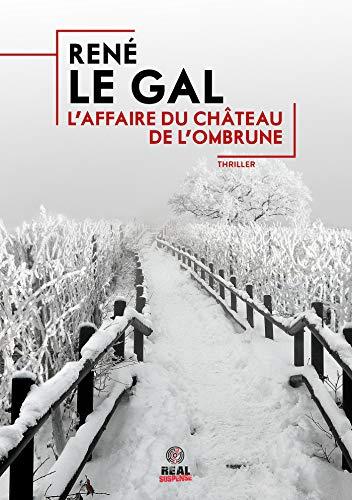 L'affaire du château de l'Ombrune (French Edition)