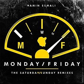 Monday / Friday: The Saturda¥/$unday Remixes