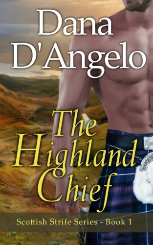 Download The Highland Chief (Scottish Strife) 1522967486