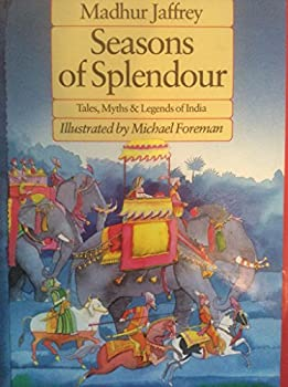 Seasons of Splendour: Tales, Myths & Legends of India 0140318542 Book Cover