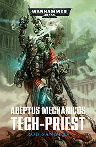 Adeptus Mechanicus: Tech-priest (F) (French Edition)
