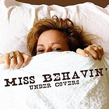 Under Covers Part I