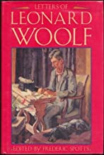 Letters of Leonard Woolf by Spotts Frederic editor (1990-01-01) Hardcover