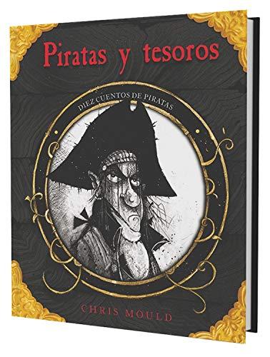 Piratas y tesoros: Diez Cuentos de Piratas (Historias Para Leer Solos)