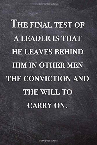 The final test of a leader is ... - blank lined notebook - journal - Business quote (6x9 inches) with 100 Pages: business Lover Gift - manager Diary - ... Book, Diary, Creative Writing, School, Poetry