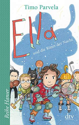Ella und die Ritter der Nacht (Die Ella-Reihe, Band 11)