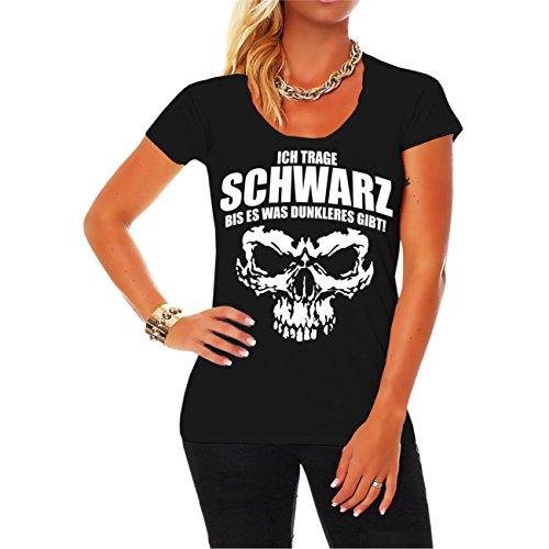 Frauen und Damen T-Shirt Ich trage Schwarz bis es was dunkleres gibt
