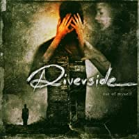Out of Myself by Riverside (2004-11-08)