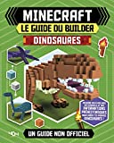 Minecraft : Le guide du builder - Dinosaures - Guide de jeux vidéo - Dès 8 ans