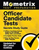 Officer Candidate Tests Secrets Study Guide: Officer Candidate School Test Guide for the ASVAB, ASTB, OAR, and AFOQT, Complete Practice Tests, ... [Updated for the Latest Test Outlines]