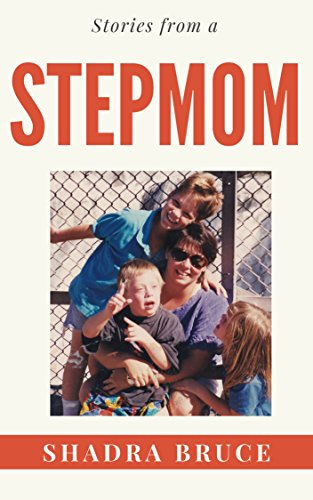 Book: Stories from a StepMom by Shadra Bruce