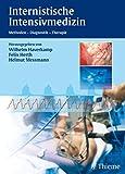 Internistische Intensivmedizin: Methoden - Diagnose - Therapie