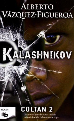 Kalashnikov (Spanish Edition) by Alberto Vazquez-Figueroa (2012-04-30)