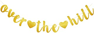 Over The Hill Gold Glitter Banner for Birthday Party Hanging Banner Sign Decoration Props