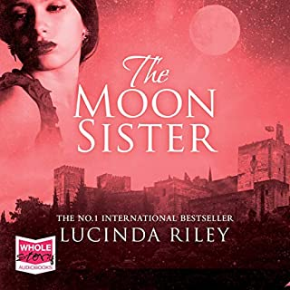 The Moon Sister     The Seven Sisters, Book 5              By:                                                                                                                                 Lucinda Riley                               Narrated by:                                                                                                                                 Imogen Wilde                      Length: 19 hrs and 53 mins     205 ratings     Overall 4.5