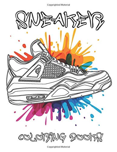 Sneaker Coloring Books: 50 Relaxation Design For Kids And Adults - Sneakerhead Collection