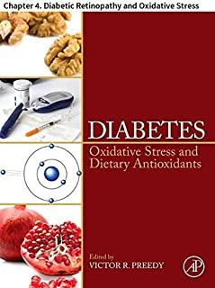 Diabetes: Chapter 4. Diabetic Retinopathy and Oxidative Stress