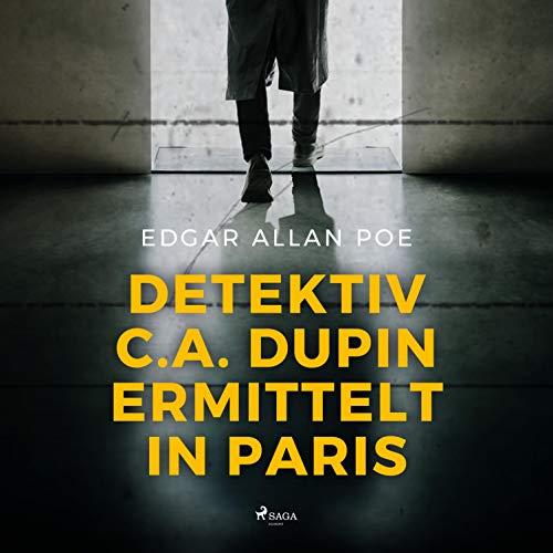 Detektiv C.A. Dupin ermittelt in Paris audiobook cover art