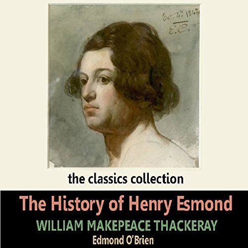 The History of Henry Esmond audiobook cover art