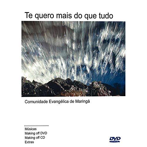 DVD Comunidade Evangélica de Maringá Te quero mais do que Tudo